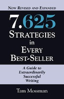 7.625 STRATEGIES IN EVERY BEST-SELLER - Revised and Expanded Edition