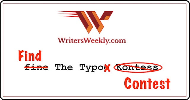 "We're Launching WritersWeekly's ""Find the Typo"" Contest on Facebook! Win a Free Print Book!"