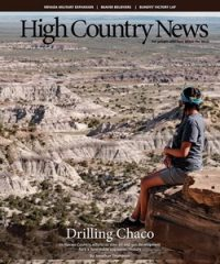 High Country News – ON 4/11/19, THIS PUBLISHER'S WEBSITE WAS DOWN.