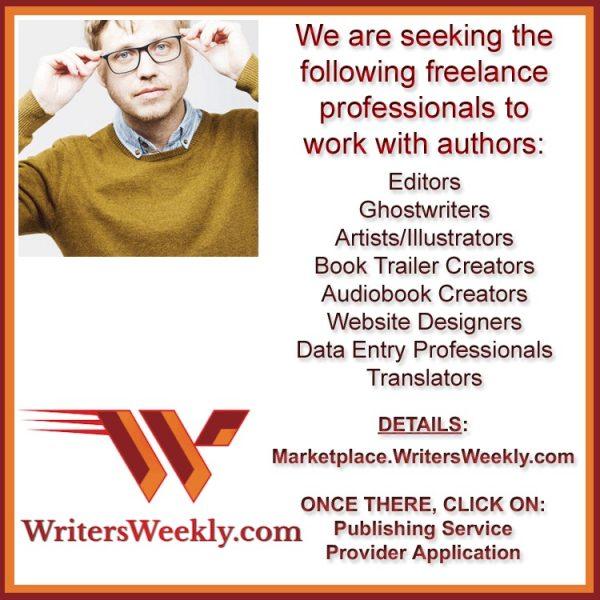 CAN YOU HELP AUTHORS? We are Seeking Editors, Illustrators, Translators, Ghostwriters, and more!
