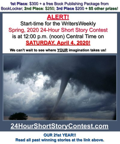 LAST CHANCE! THIS SATURDAY!! What will the Spring, 2020 24-Hour Short Story Contest Topic Be?!?!