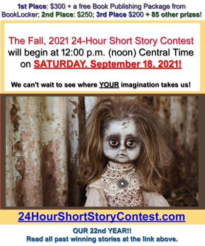 LAST CHANCE! START-TIME IS TOMORROW!! What Will the Fall, 2021 24-Hour Short Story Contest Topic Be?!?!